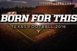 Born For This Texas longhorns Video